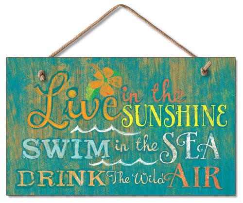 Live In The Sunshine Wood Wall Sign